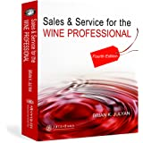 Sales & Service for the WINE PROFESSIONAL (Fourth Edition)