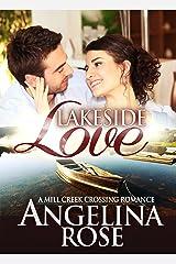 Lakeside Love (A Mill Creek Crossing Romance Book 1)