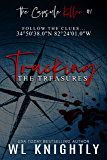 Tracking the Treasures (The Capsule Killer Book 1)