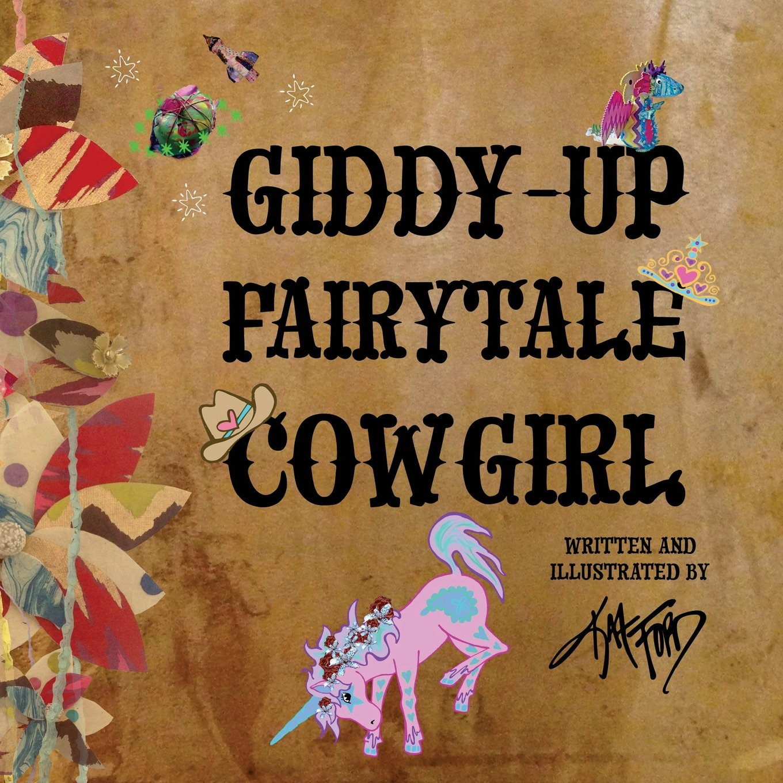 Giddy-up Fairytale Cowgirl pdf