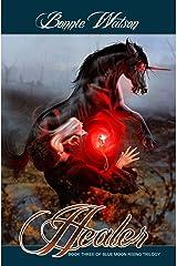Healer (Blue Moon Rising Book 3) Kindle Edition