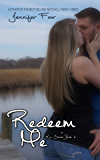 Redeem Me: Kin Series Book six
