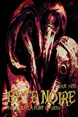 Bete Noire Issue #20 Kindle Edition