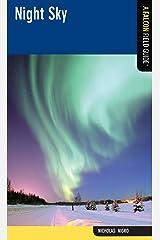 Night Sky: A Falcon Field Guide [tm] (Falcon Field Guide Series)