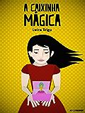 A caixinha mágica