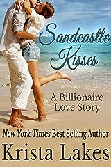 Sandcastle Kisses: A Billionaire Love Story (The Kisses Series Book 4) Kindle Edition