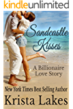 Sandcastle Kisses: A Billionaire Love Story (The Kisses Series Book 4)