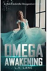 Omega Awakening: A Dystopian Cinderella Romance (The Controllers Book 1) Kindle Edition