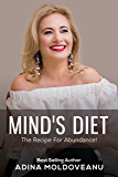 Mind's Diet: The Recipe For Abundance