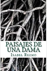 Paisajes de una Dama (Spanish Edition) Kindle Edition