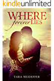 Where Forever Lies (Sweet Haven Book 1)