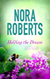 Holding The Dream: Number 2 in series (The Dream trilogy)
