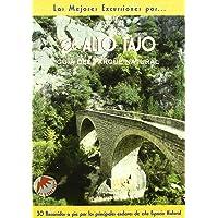El Alto Tajo (Las Mejores Excursiones Por...)