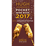 Hugh Johnson's Pocket Wine Book 2017 (English Edition)