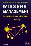 Wissensmanagement: Werkzeuge für Praktiker
