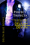 A Perfect Trifecta (Delta Blue Book 3)