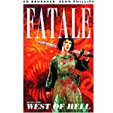 Fatale Volume 3: West of Hell (Fatale (Image Comics))