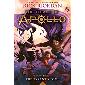 Tyrant's Tomb: The Trials of Apollo, Book Four