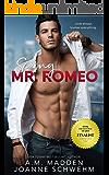 Scoring Mr. Romeo (The Mr. Wrong Series Book 3)