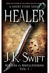HEALER (Keepers of Kwellevonne Series Book 1) Kindle Edition