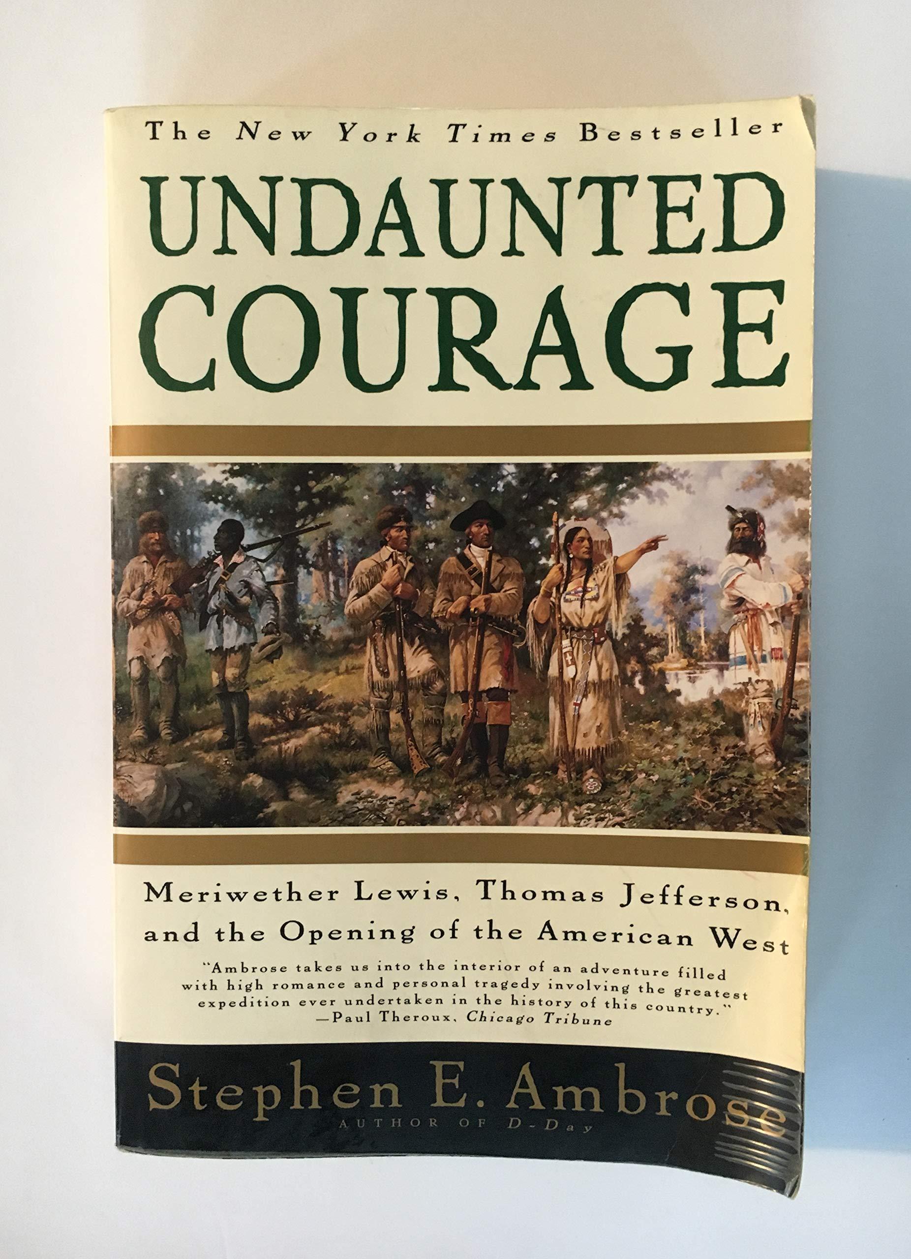 undaunted courage summary