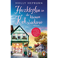 Herzklopfen in der kleinen Keksbäckerei: Roman – Schönste Unterhaltung zum Verlieben und Wohlfühlen (German Edition) book cover