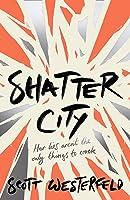 Shatter City (Impostors Book