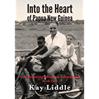 Into the Heart of Papua New Guinea (English Edition)