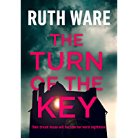The Turn of the Key: the addictive new thriller from the Sunday Times bestselling author