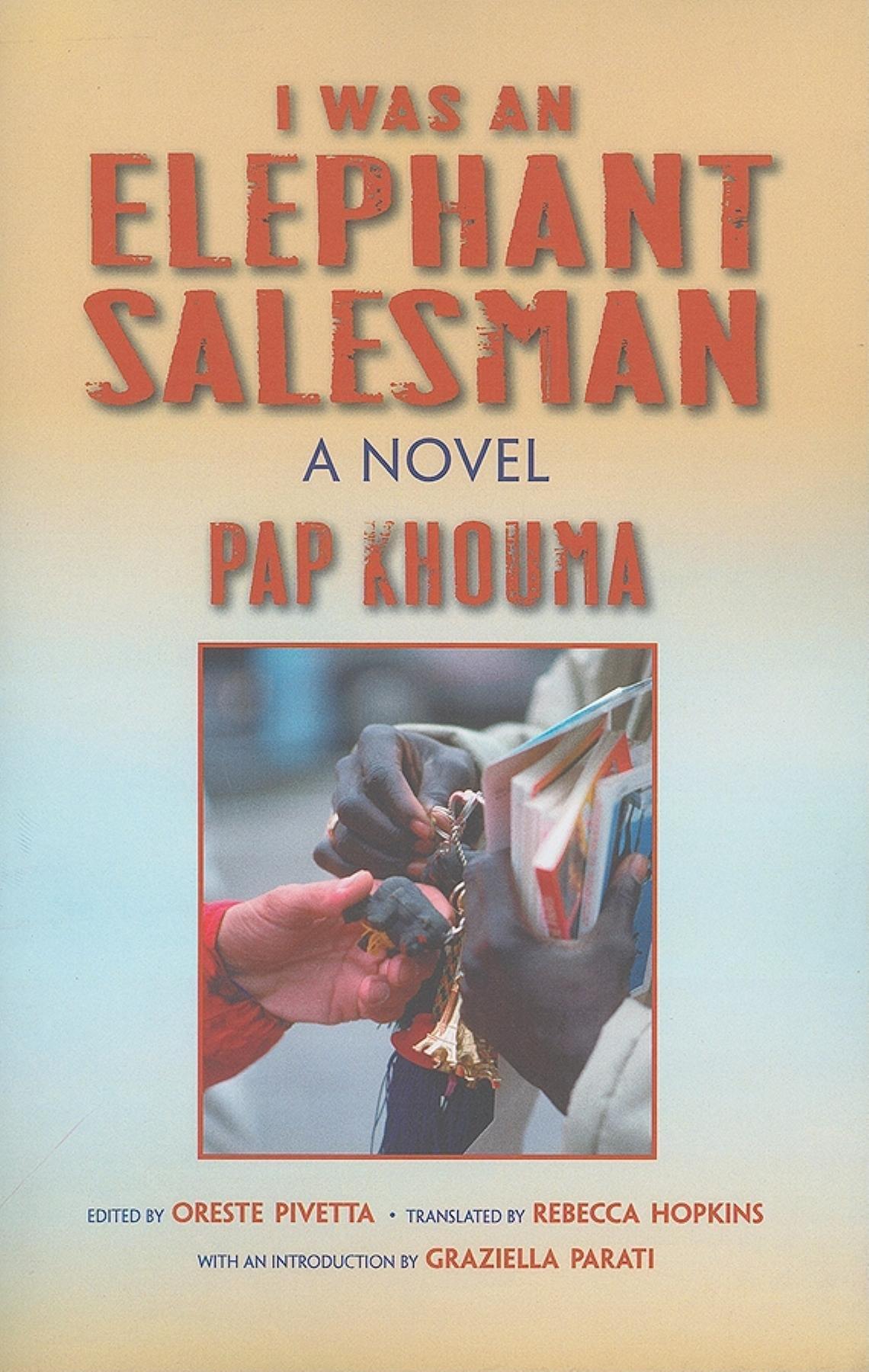Download I Was an Elephant Salesman: Adventures between Dakar, Paris, and Milan (Global African Voices) ebook