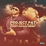 Mista Don't Play 2: Everythangs Money