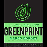 The Greenprint: Plant-Based Diet, Best Body, Better World (English Edition)