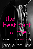 The Best Part of Me (McKenna Series Book 1)