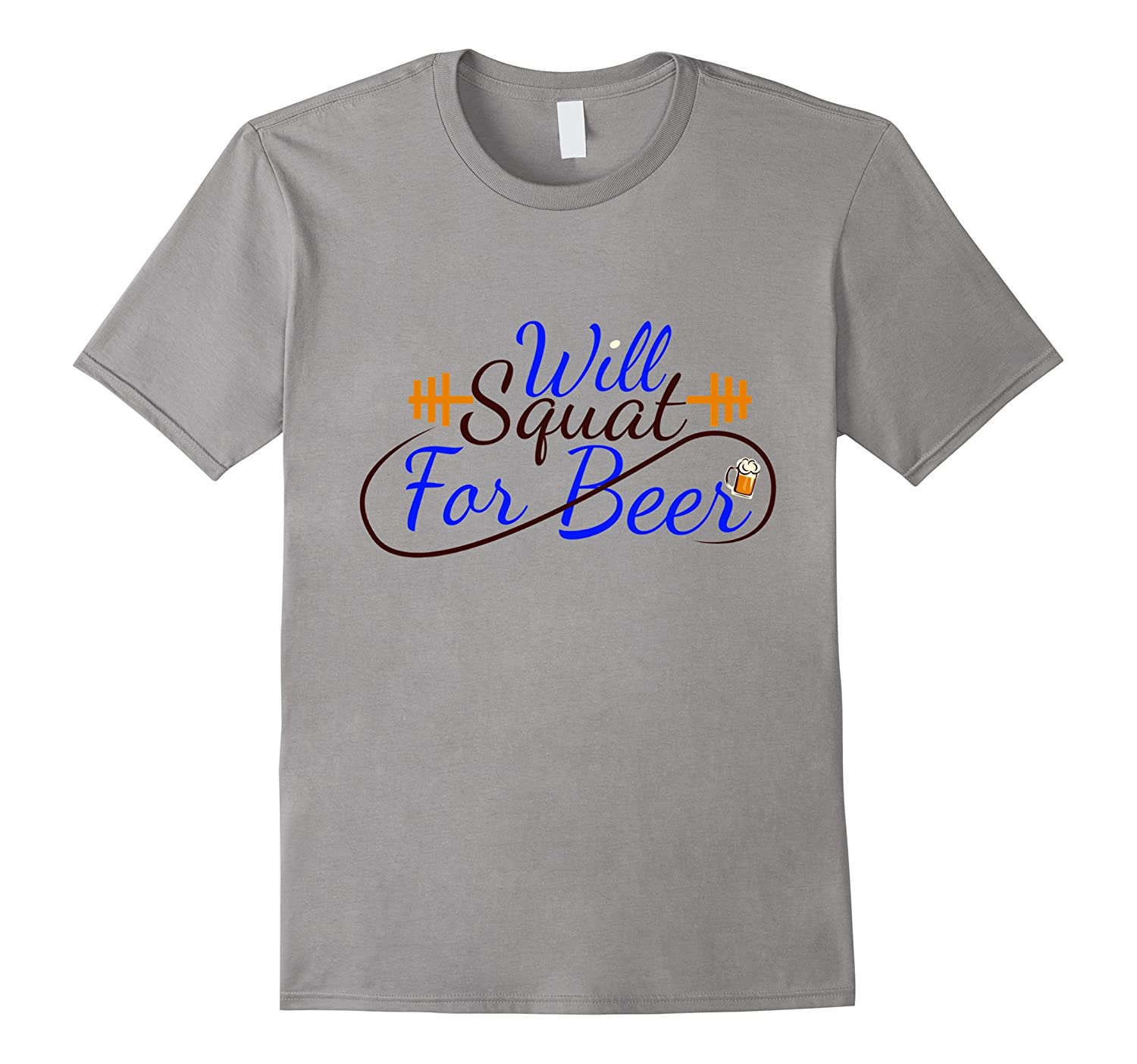 Will Squat For Beer   Funny Gym Fitness Lifting Shirt-TH
