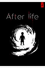 After Life: Chapter 4 Kindle Edition