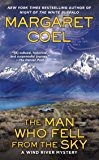 The Man Who Fell from the Sky (A Wind River Mystery Book 19)