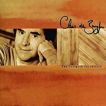 The Ultimate Collection Chris De Burgh Amazonde Musik