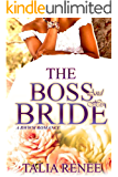 The Boss And His Bride: A Bwwm Romance