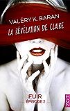 La révélation de Claire - Fuir (épisode 2) : La révélation de Claire S2E2 (HQN)