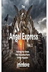 The Angel Express: Vol. 2 Following Your Dreams With The Spiritual Poetry Of Mary Magdalene Kindle Edition