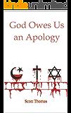 God Owes Us an Apology