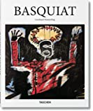 Jean-Michel Basquiat: The Explosive Force of the Streets (Taschen Basic Art Series)