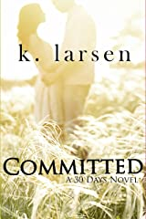 Committed (Book 2) (30 Days) Kindle Edition