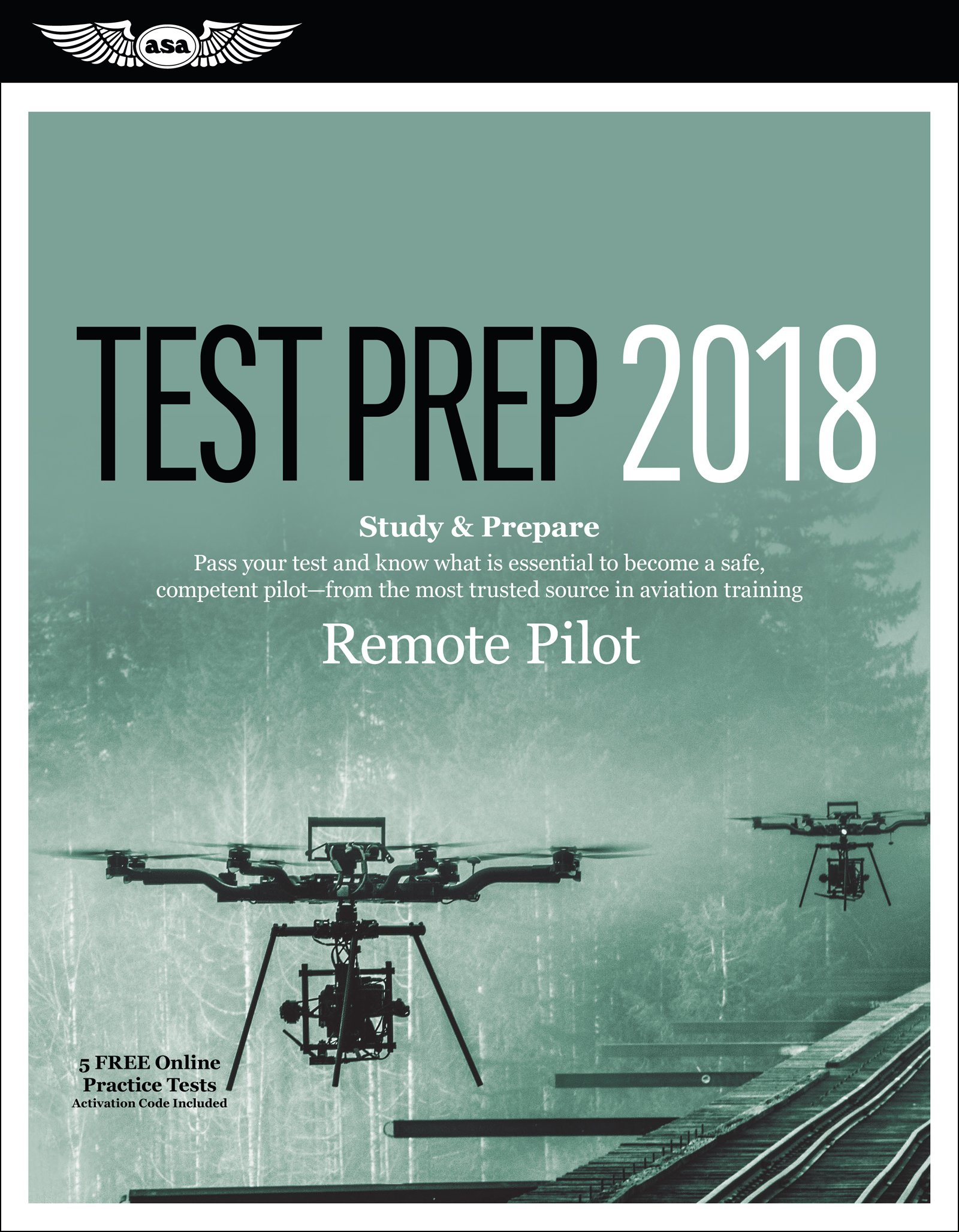 Remote pilot test prep 2018 study prepare pass your test and remote pilot test prep 2018 study prepare pass your test and know what is essential to safely operate an unmanned aircraft from the most trusted fandeluxe Images