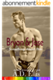 Bryan & Jase (Something About Him Book 1) (English Edition)