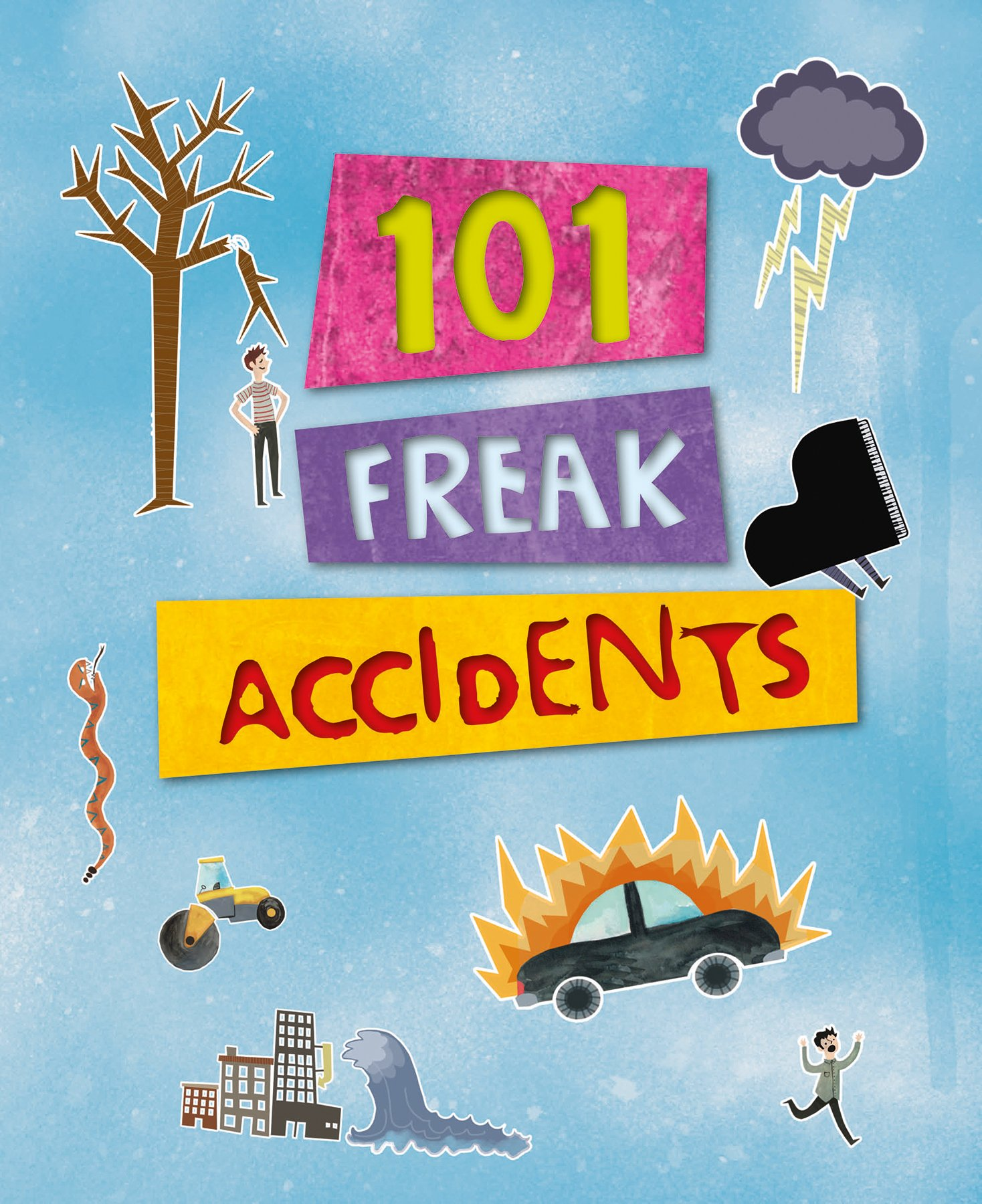 Download 101 Freaky Accidents (101 Things) PDF