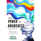 The Power of Awareness: Unlocking the Law of Attraction (Deluxe Edition)