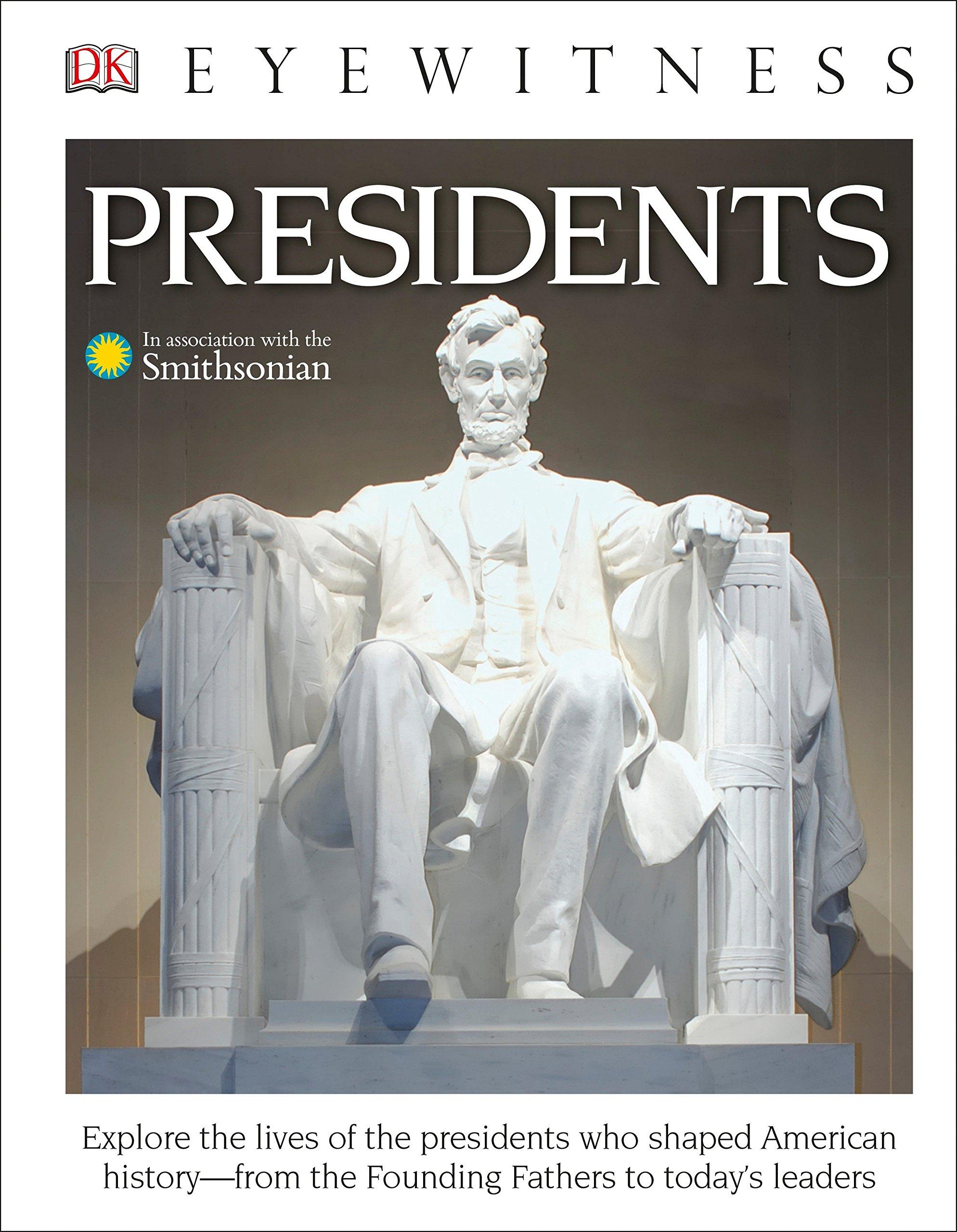 DK Eyewitness Books: Presidents (Library Edition)