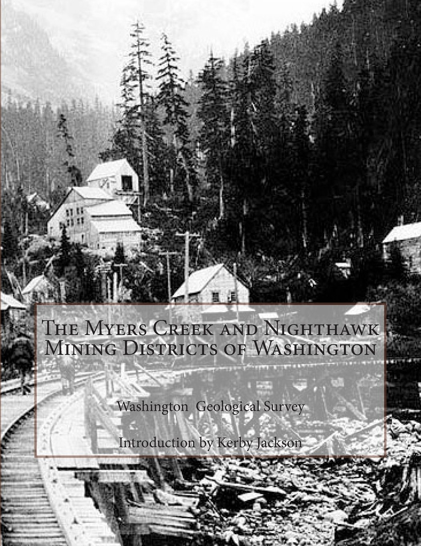 Download The Myers Creek and Nighthawk Mining Districts of Washington pdf epub