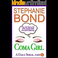 Coma Girl: part 2 (Kindle Single)